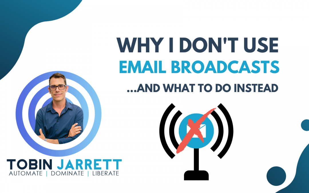 Why I Don't Use Ontraport's Email Broadcast Feature and What To Do Instead